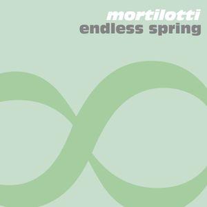 Mortilotti - Endless Spring (Set #3 - Moombahton Miniset)
