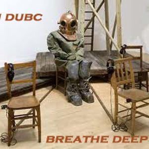 DJ Dubc-Breathe Deep,,21/8/10