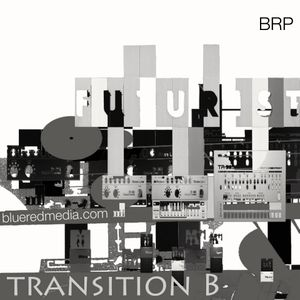 Blue Red Media Podcast 02 - Transition B Self Mix