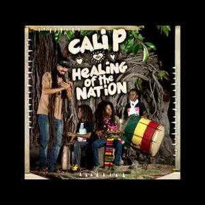 Cali P - Healing Of The Nation (Megamix) - Hemp Higher Productions - 2014