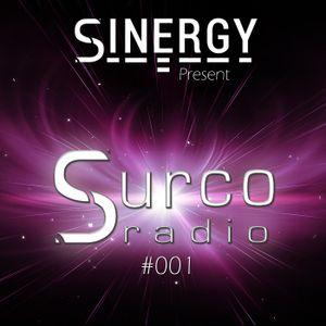 Sinergy DJs Present: Surco Radio #001