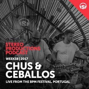 WEEK38_17 Chus & Ceballos Live from BPM Portugal