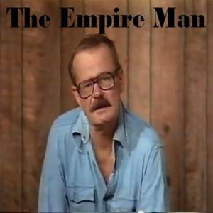 Episode 1 - The Empire Man