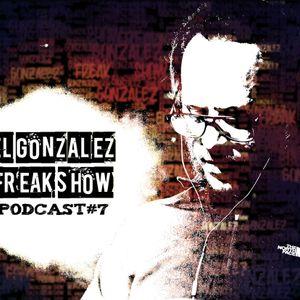 El Gonza Freak Show #7 (13-09-12)
