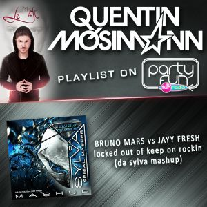 "QUENTIN MOSIMANN playlist DA SYLVA mashup ""locked out of keep on rockin"" @ LOFT METROPOLIS"