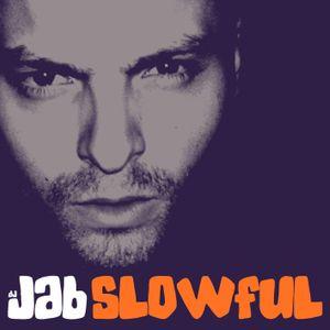 DJ Jab - Slowful - Hip Hop / Rap Mixtape