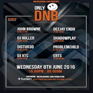 DJ Problem Child - Live On Only Old Skool Radio Presents Only Drum N Bass 08.06.2016