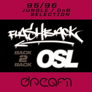 Flashback & Osl b2b Dream UK 22.09.15