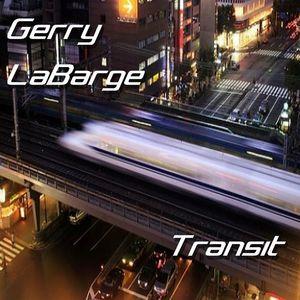 Gerry LaBarge - Transit / 2014 Breaks & Bass Mix (Featured on Master Break Radio)