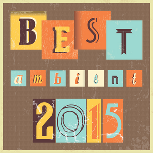 Best Ambient of 2015
