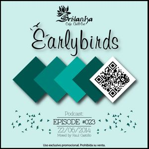 EarlyBirds Capitule 23 @ Raul Castillo (Srilanka Budha)