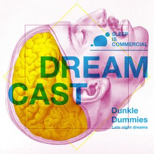 Dunkle Dummies - Dreamcast#2 - Late Night Tales