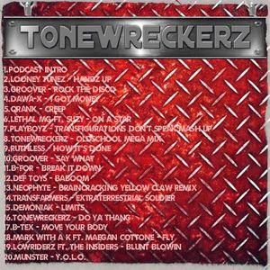 ToneWreckerZ - Podcast 5