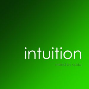 Intuition | jade | mixed by q.biq | 15.01.2012