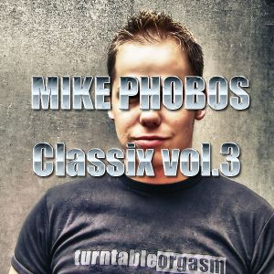Mike Phobos - Classix vol.3 Part 2