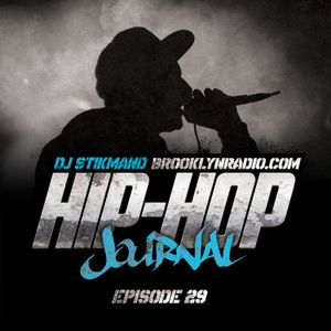 Hip Hop Journal Episode 29 w/ DJ Stikmand