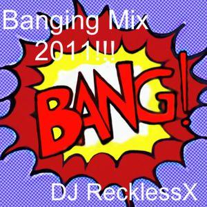 BANGING MIX 2011!!!