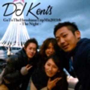 DJ KENTS - Go To The Hiroshima Trip Mix 2011t vol.2