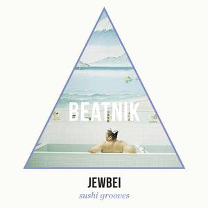 Beatnik Crew - Jewbei - Sushi Grooves mix