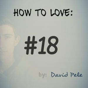 How To Love #18