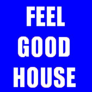 Feel Good House Podcast 12