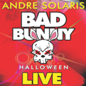 """Andre Solaris LIVE at """"BAD BUNNY - Halloween '11"""