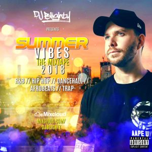 SummerVibes The Mixtape 2018 // R&B, Hip Hop, Dancehall, Afrobeats
