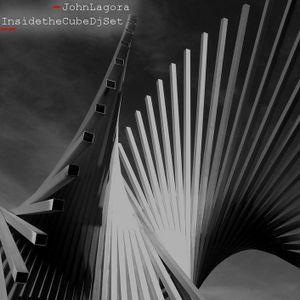 John Lagora - Inside the Cube DjSet Recording 2015