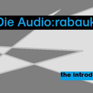 audiorabauken - the introduction_part I