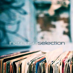 increase selection 055 by lukasz kubala