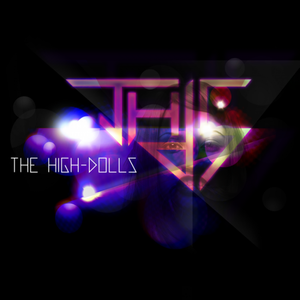 Mix Mania: The High Dolls Interview & EP 02/04/10