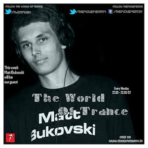 The World Of Trance [Episode 07] (GuestMix By Matt Bukovski)