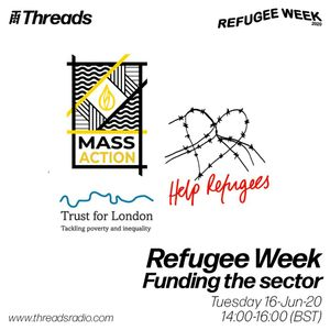 Refugee Week 2020: Funding the Work - 16-Jun-20