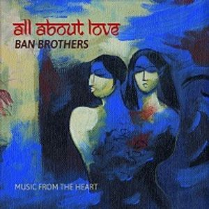 The Album Show feat All About Love by Ban Brothers