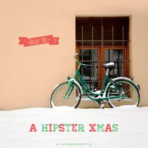 Holiday Mix 2013: A Hipster Xmas