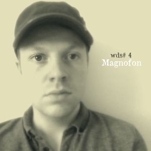 WDS #4: Magnofon (September 2013)