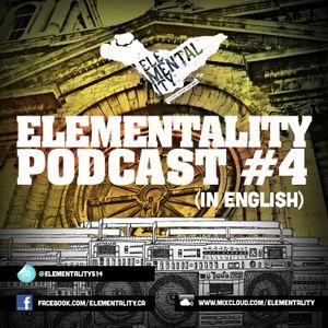Podcast No. 4 Elementality