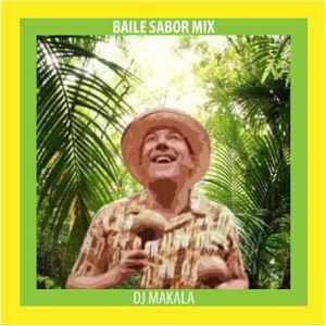 """Dj Makala """"Baile Sabor Mix"""""""