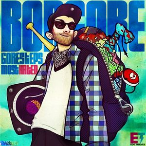 Borgore - Goresteps Most Hated