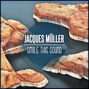 Jacques Müller // Smile This Mixtape #18