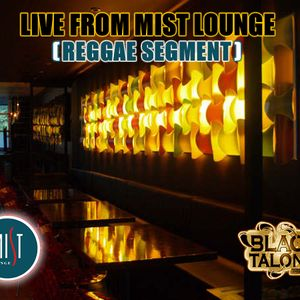LIVE AT MIST LOUNGE (REGGAE SEGMENT)