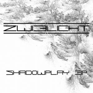 Zwielicht - Shadowplay EP (Now available!)