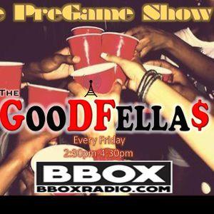 The GoodFellas PreGame Show 1706