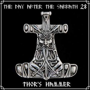 The Day After The Sabbath 28: Thor's Hammer [Nordic 1]