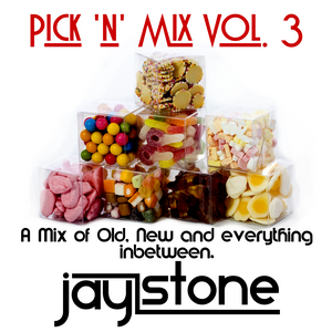 Jay Stone - Pick 'n' Mix - Volume 3 [Monthly Mix - July]