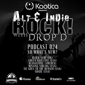 ALT & INDIE ROCK with DROP D - Podcast 024
