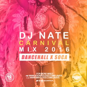 @DJNateUK Carnival Bashment & Soca Mix 2016