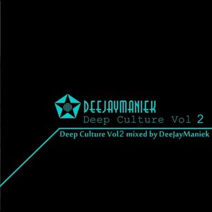 DeeJayManiek - Deep Culture 002