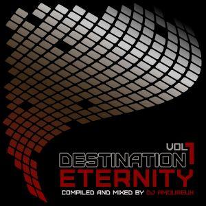 DJ Amoureux - Destination Eternity vol.1