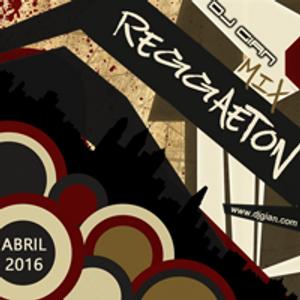 Reggaeton Mix Abril 2016